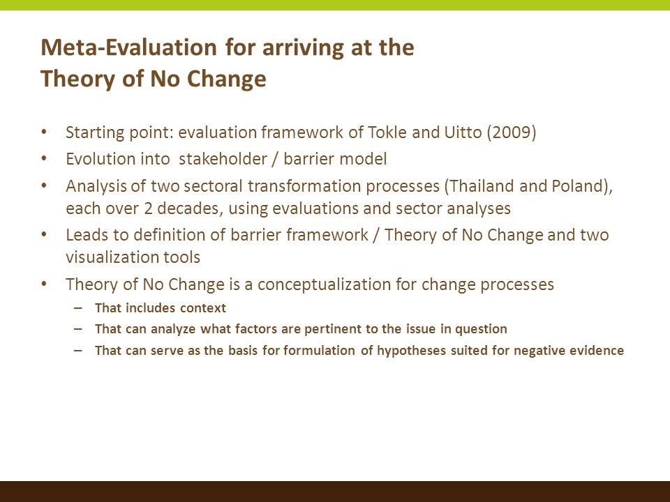 TONC as a methodology for understanding context Theory of No Change can be abstracted from the field of climate mitigation and applied to other fields.