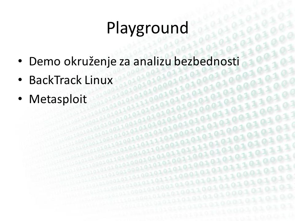 Playground Demo okruženje za analizu bezbednosti BackTrack Linux Metasploit