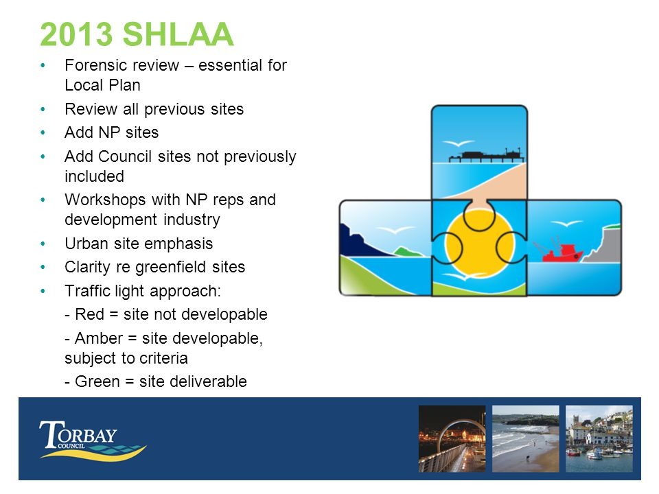 Pool of sites / land (SHLAA & NP) 10 -15 year - developable sites (LP / NP) 5 – 10 year – viable, developable sites (LP / NP) 0 – 5 year land supply – marketable, deliverable sites (LP) 'Lock gates' controlled by Council and community Sites move downstream if sustainability criteria met, including need, infrastructure etc