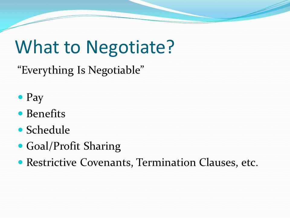 What to Negotiate.