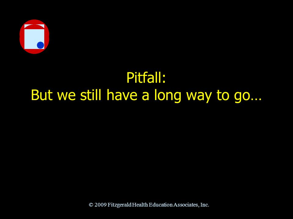 Pitfall and Opportunity: Our profession is dynamic.