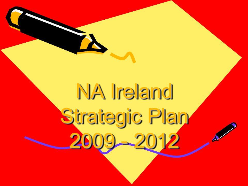 NA Ireland Strategic Plan 2009 - 2012