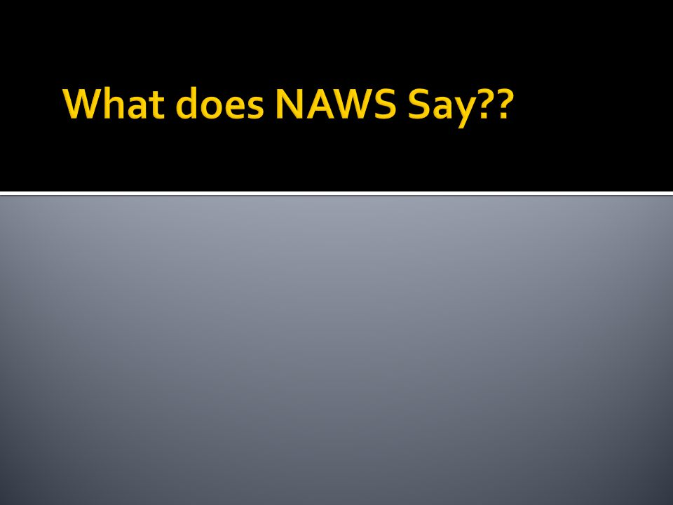  While NAWS has no specific position on Facebook.