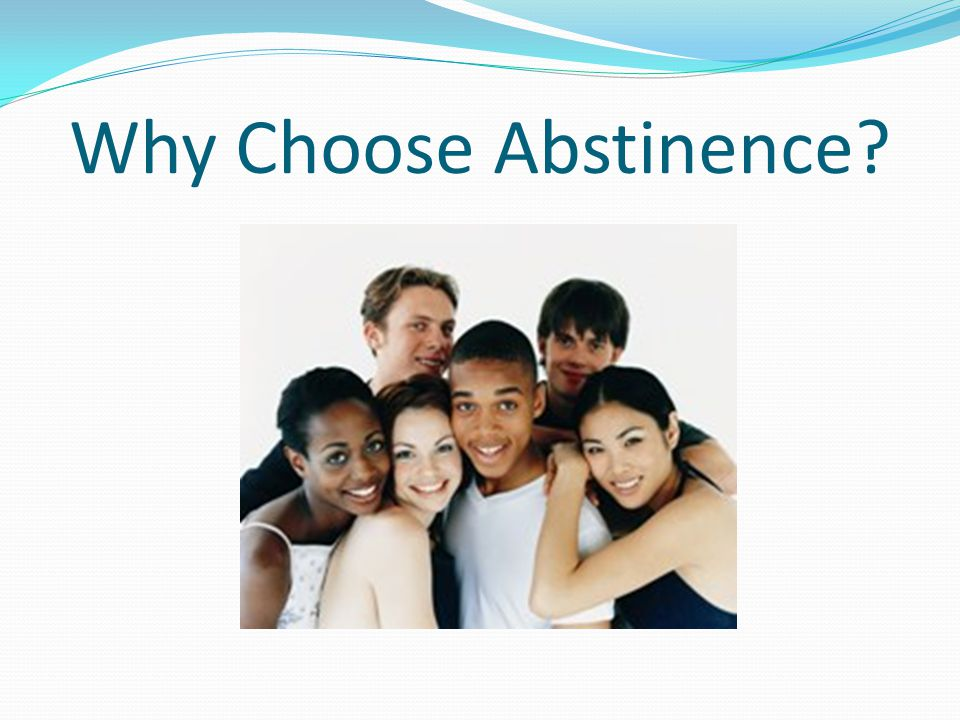 Why Choose Abstinence