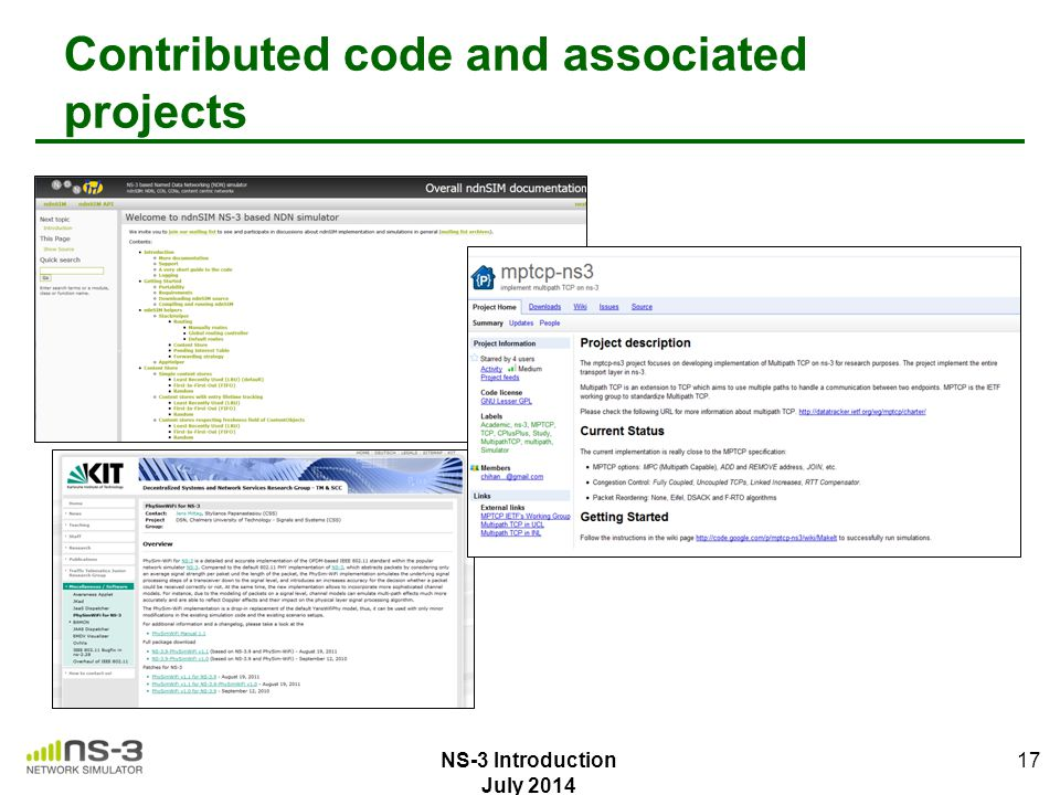 Contributed code and associated projects 17 NS-3 Introduction July 2014