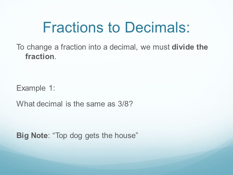 Percents to Decimals and Fractions: Example: Convert 45% into a fraction and a decimal.