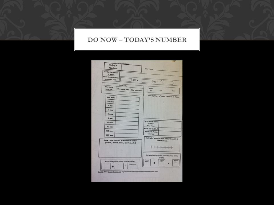 DO NOW – TODAY'S NUMBER