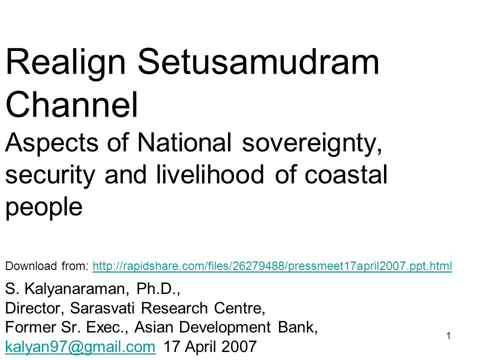 1 Realign Setusamudram Channel Aspects of National sovereignty, security and livelihood of coastal people S.