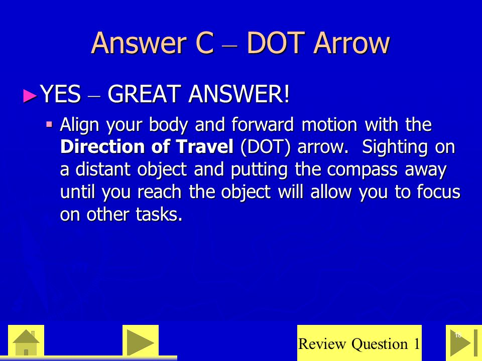 0 23 46 18 Answer C – DOT Arrow ► YES – GREAT ANSWER.