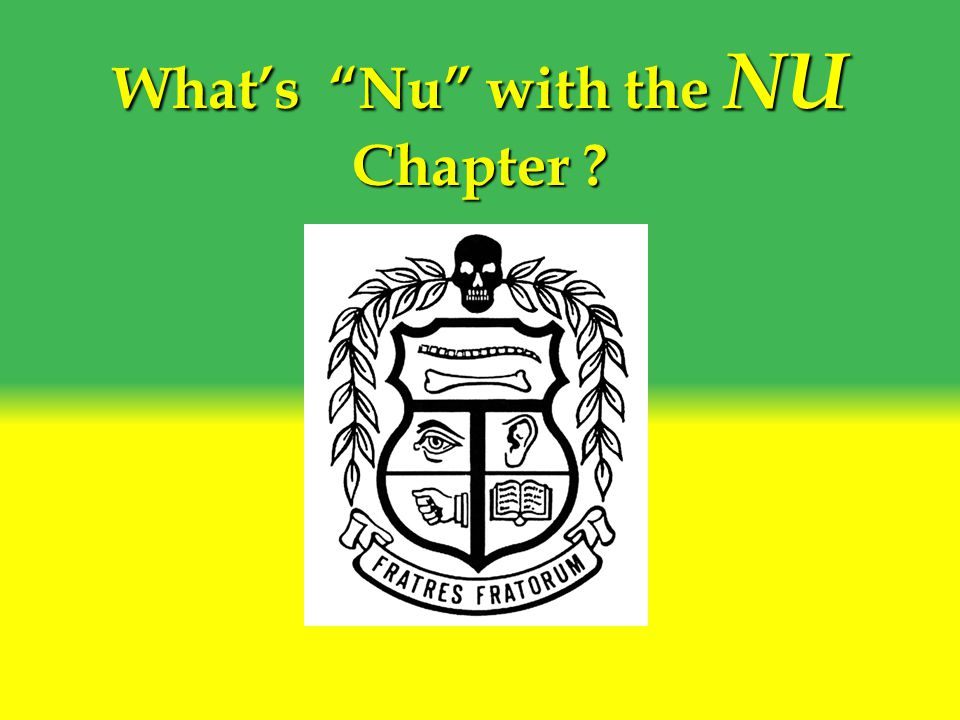 What's Nu with the NU Chapter