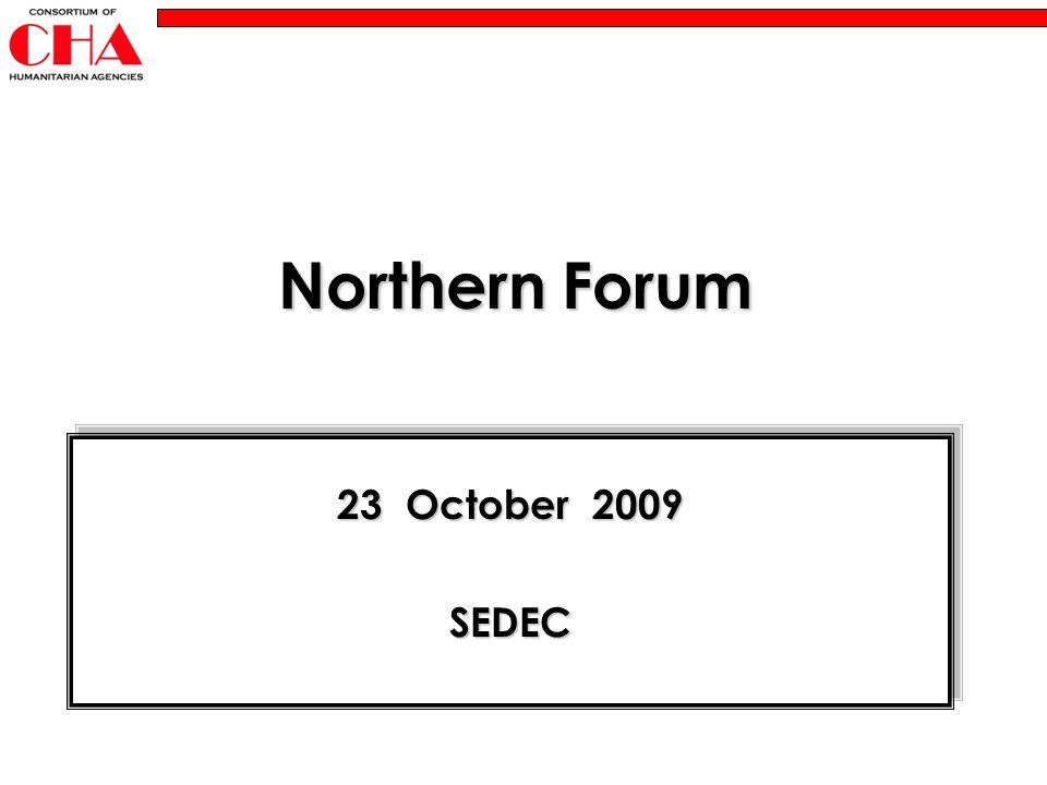 Northern Forum 23 October 2009 SEDEC SEDEC