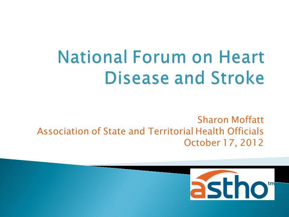 Sharon Moffatt Association of State and Territorial Health Officials October 17, 2012