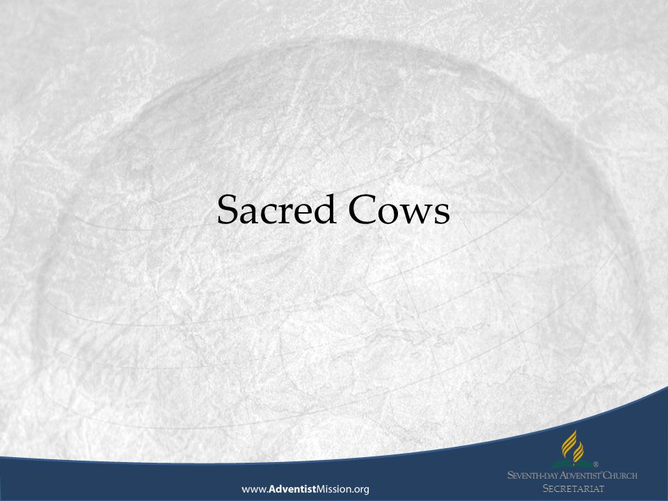 S ECRETARIAT Sacred Cows