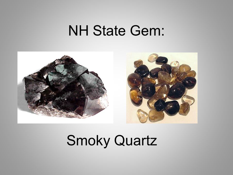 NH State Gem: Smoky Quartz
