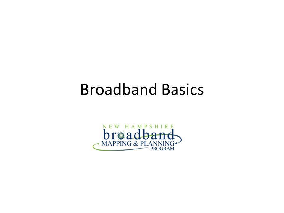Broadband Basics