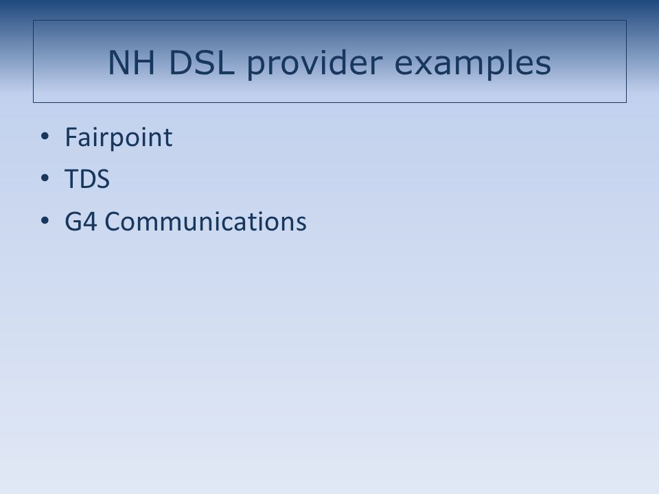NH DSL provider examples Fairpoint TDS G4 Communications