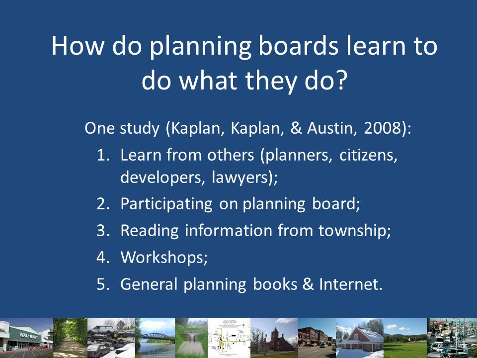 How do planning boards learn to do what they do.