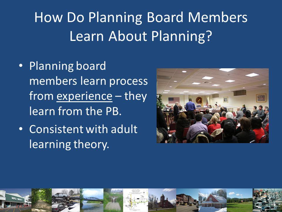 How Do Planning Board Members Learn About Planning.