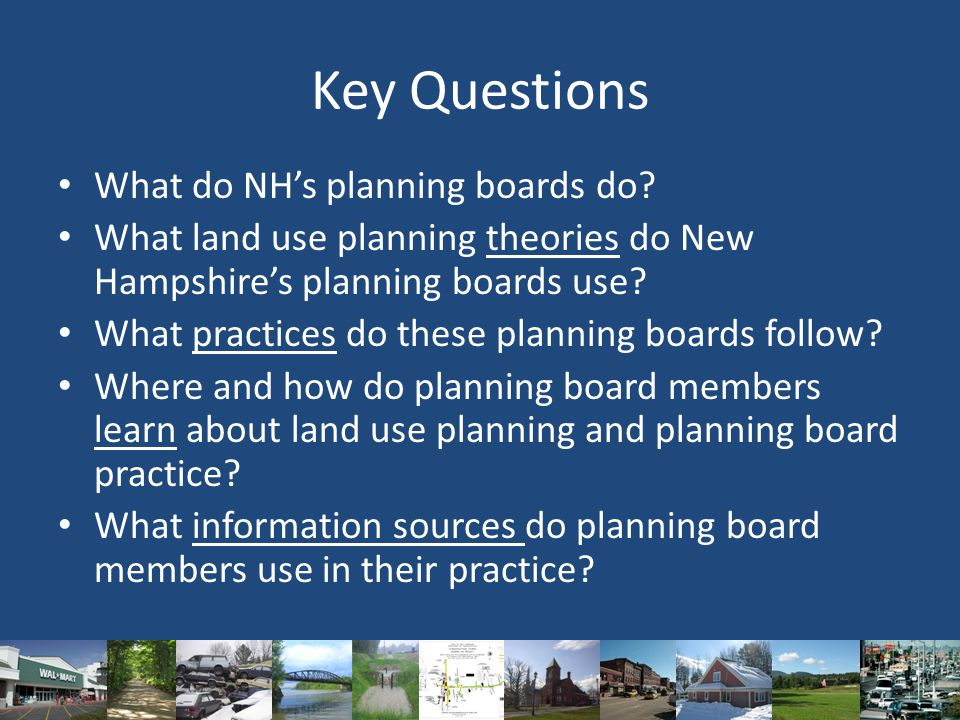 Key Questions What do NH's planning boards do.