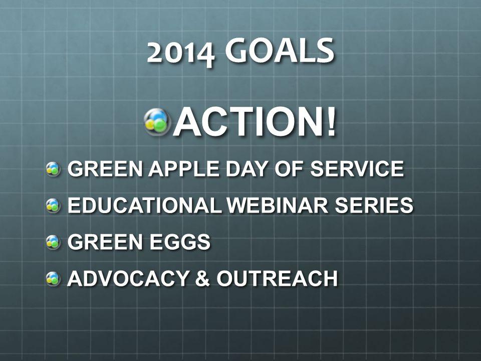 2014 GOALS ACTION.