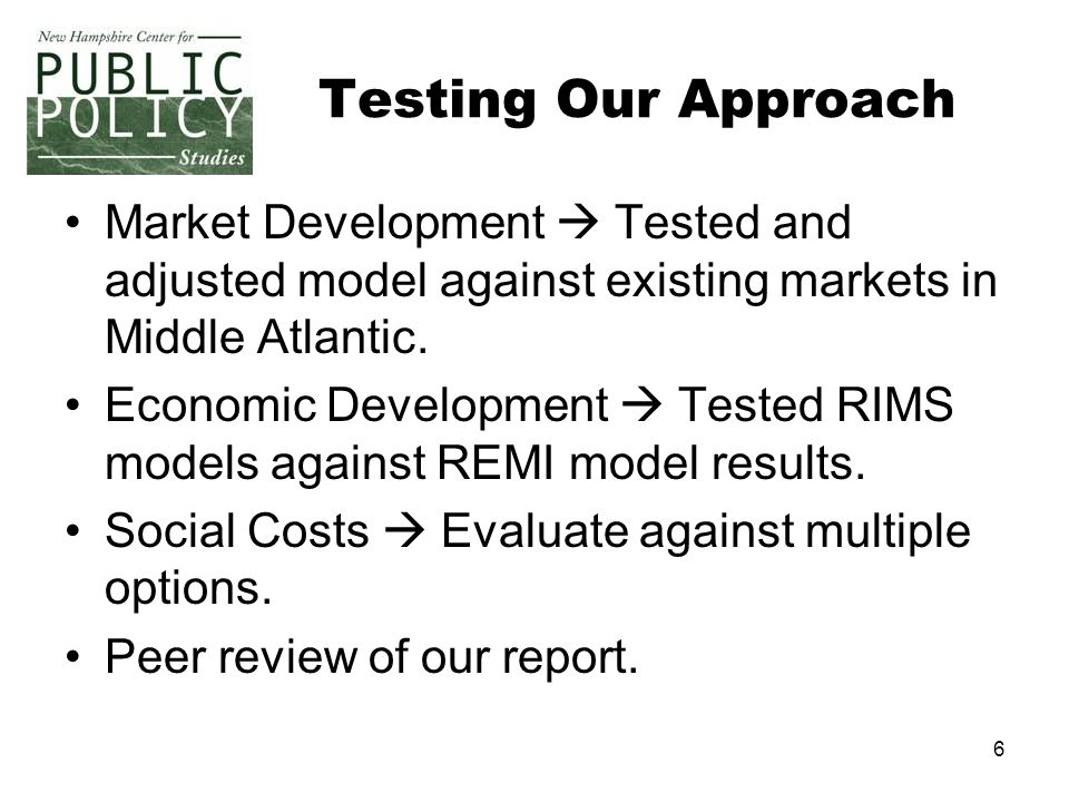 6 Testing Our Approach Market Development  Tested and adjusted model against existing markets in Middle Atlantic.