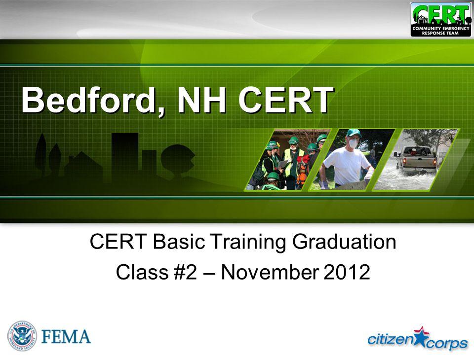 Bedford, NH CERT CERT Basic Training Graduation Class #2 – November 2012