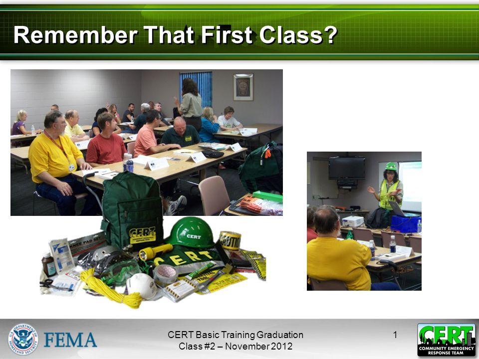Remember That First Class? 1CERT Basic Training Graduation Class #2 – November 2012 next
