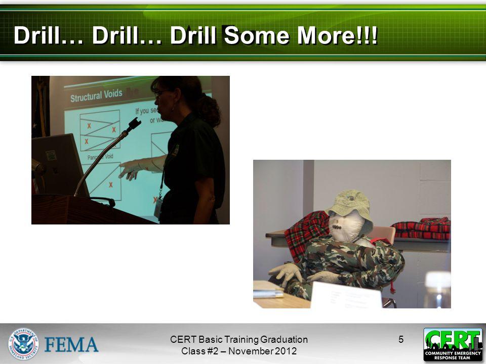 Drill… Drill… Drill Some More!!! 5CERT Basic Training Graduation Class #2 – November 2012 next