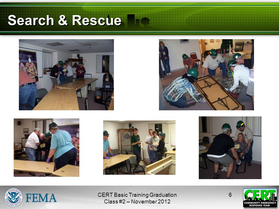 Search & Rescue 6CERT Basic Training Graduation Class #2 – November 2012 next