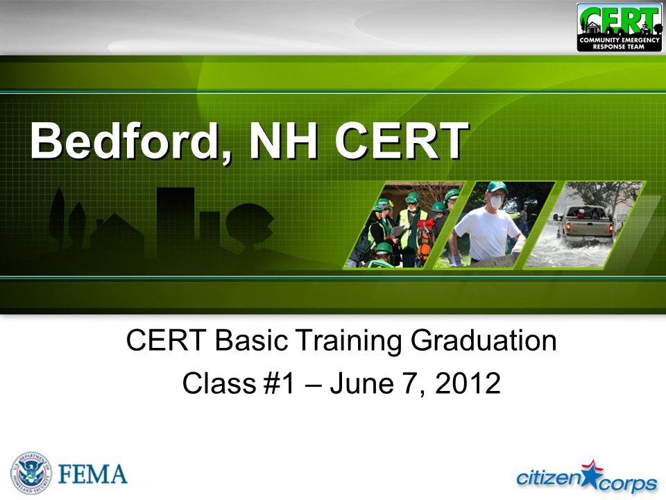 Bedford, NH CERT CERT Basic Training Graduation Class #1 – June 7, 2012