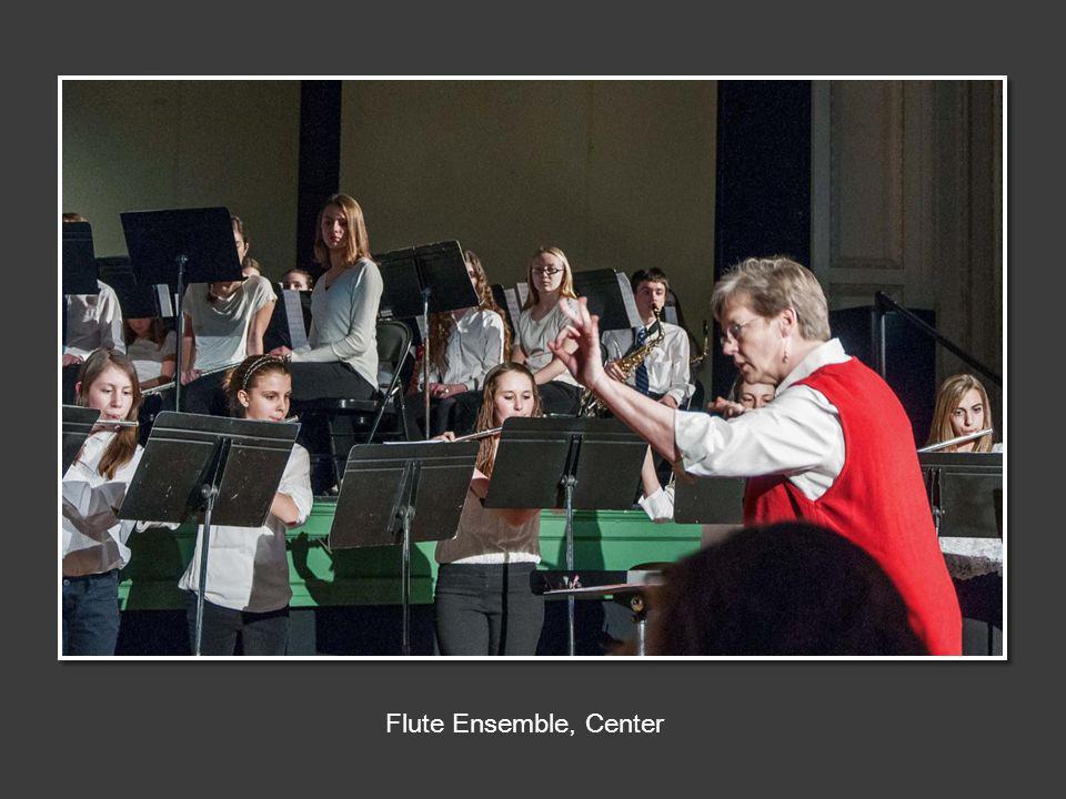 Flute Ensemble, Center