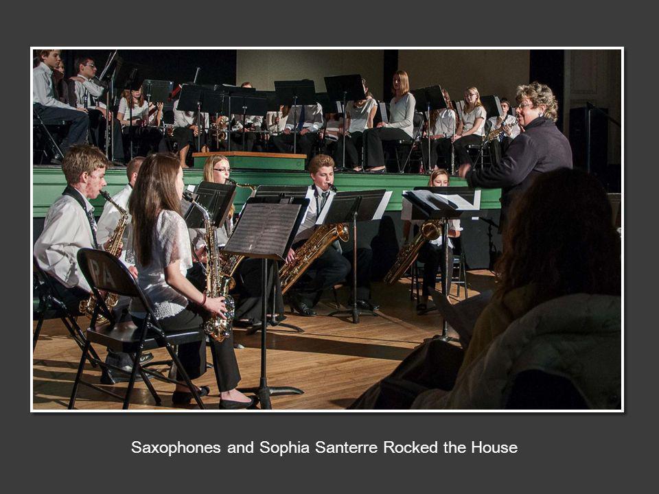 Saxophones and Sophia Santerre Rocked the House