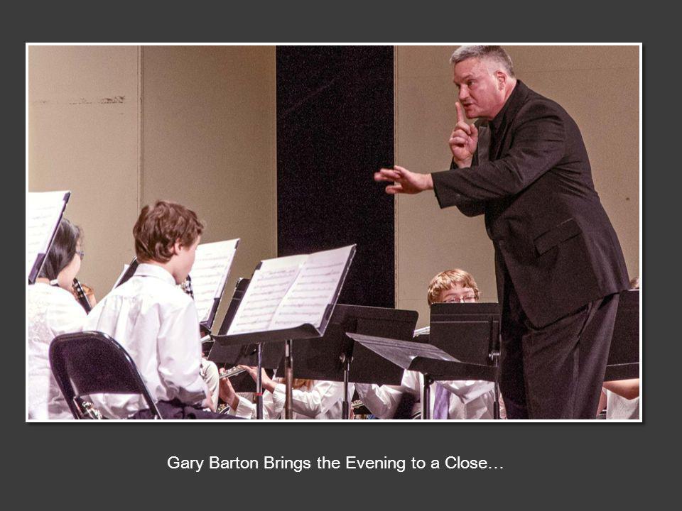Gary Barton Brings the Evening to a Close…