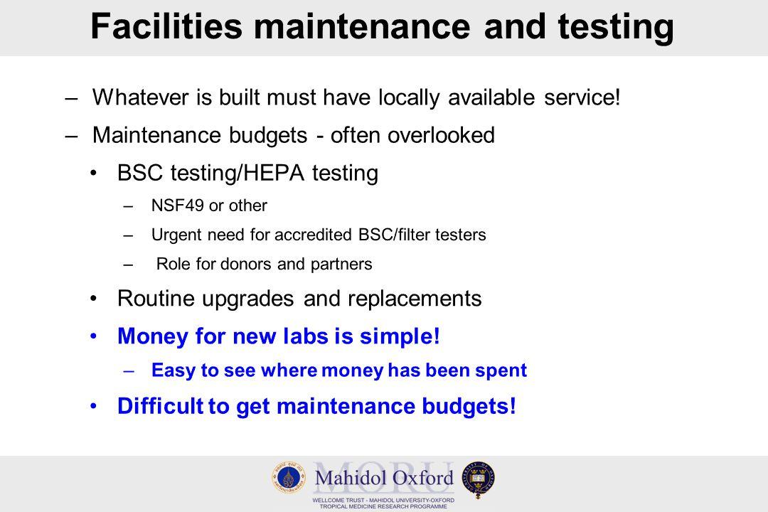 Facilities maintenance and testing