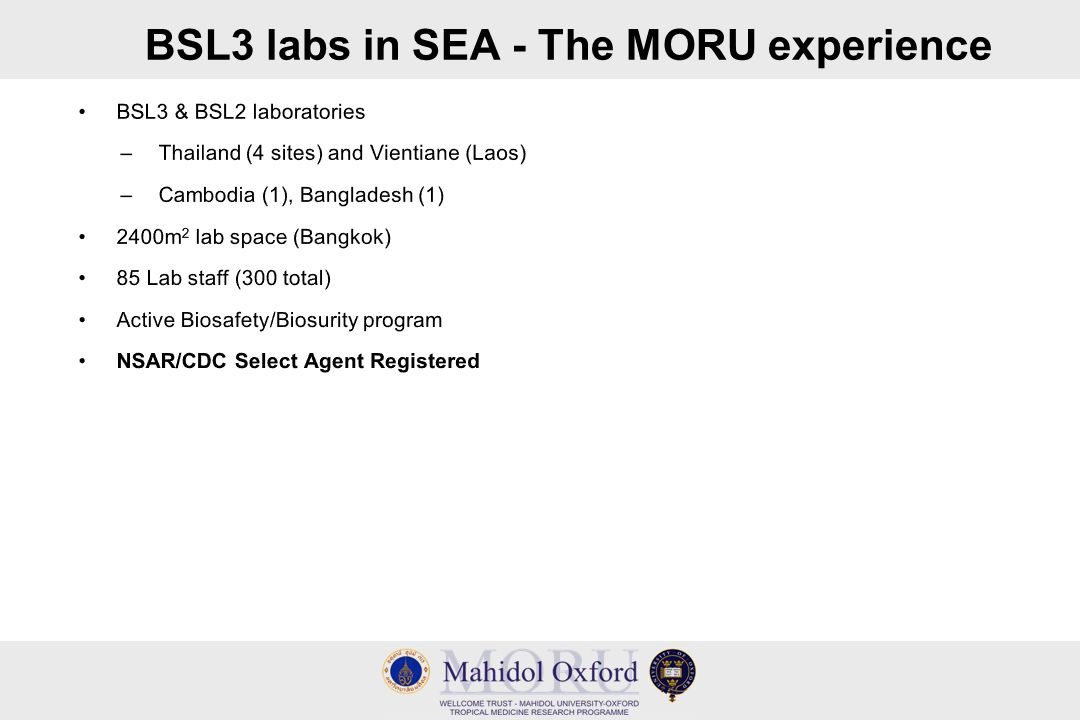 BSL3 labs in SEA - The MORU experience