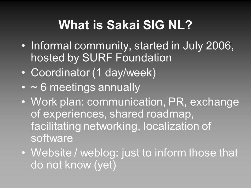 What is Sakai SIG NL.