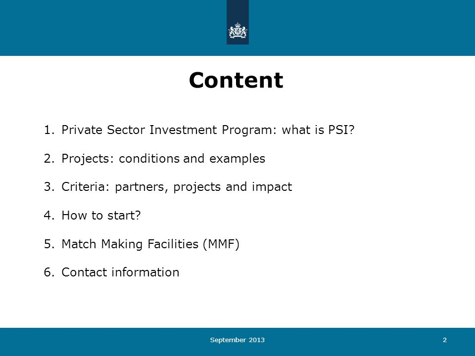 2 Content 1.Private Sector Investment Program: what is PSI.