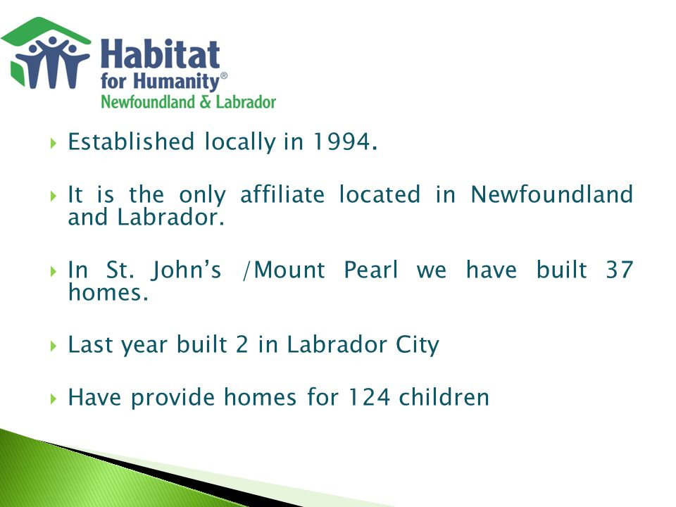  Established locally in 1994.  It is the only affiliate located in Newfoundland and Labrador.