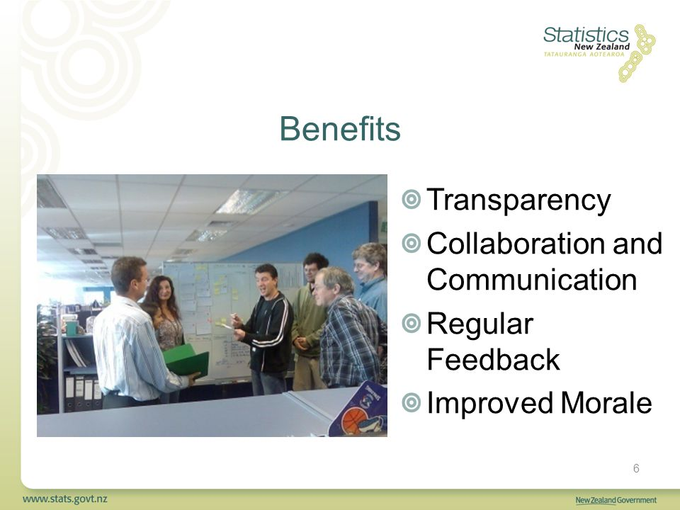 Benefits Transparency Collaboration and Communication Regular Feedback Improved Morale 6