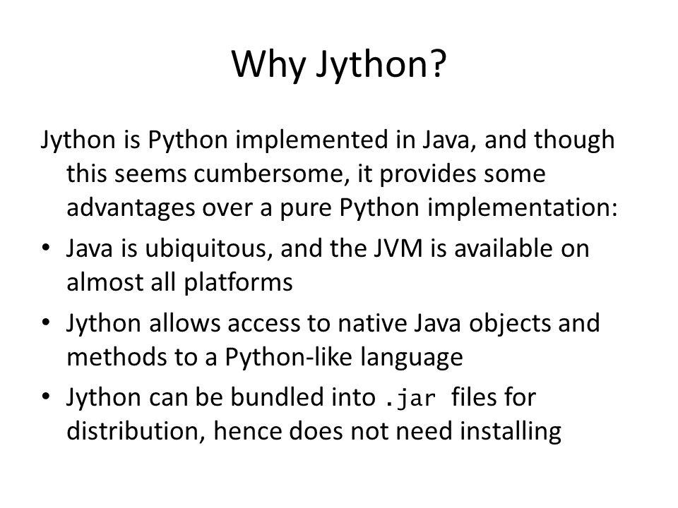 Why Jython.