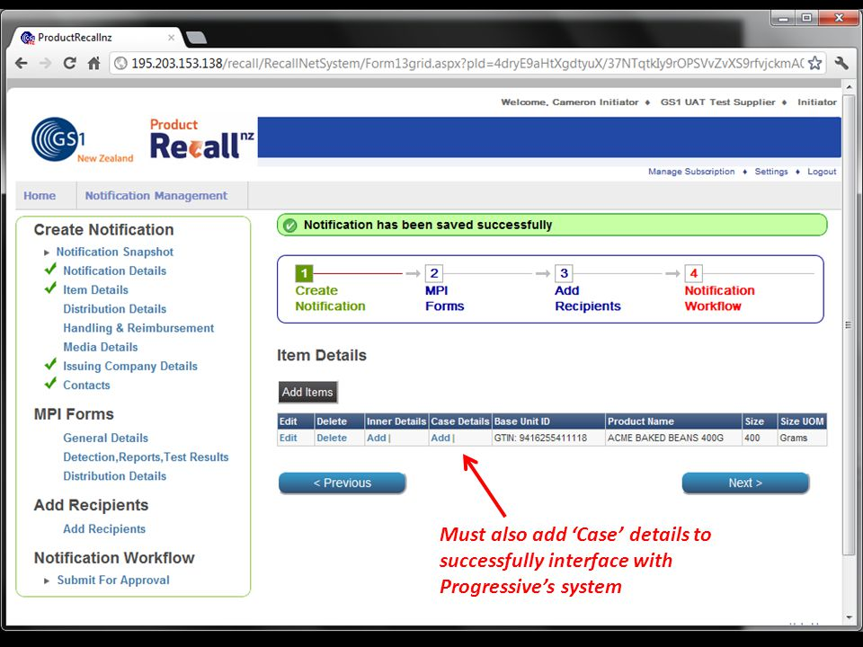 Must also add 'Case' details to successfully interface with Progressive's system