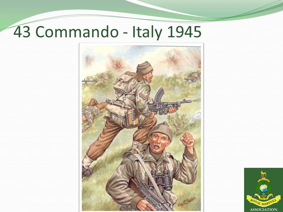 43 Commando - Italy 1945
