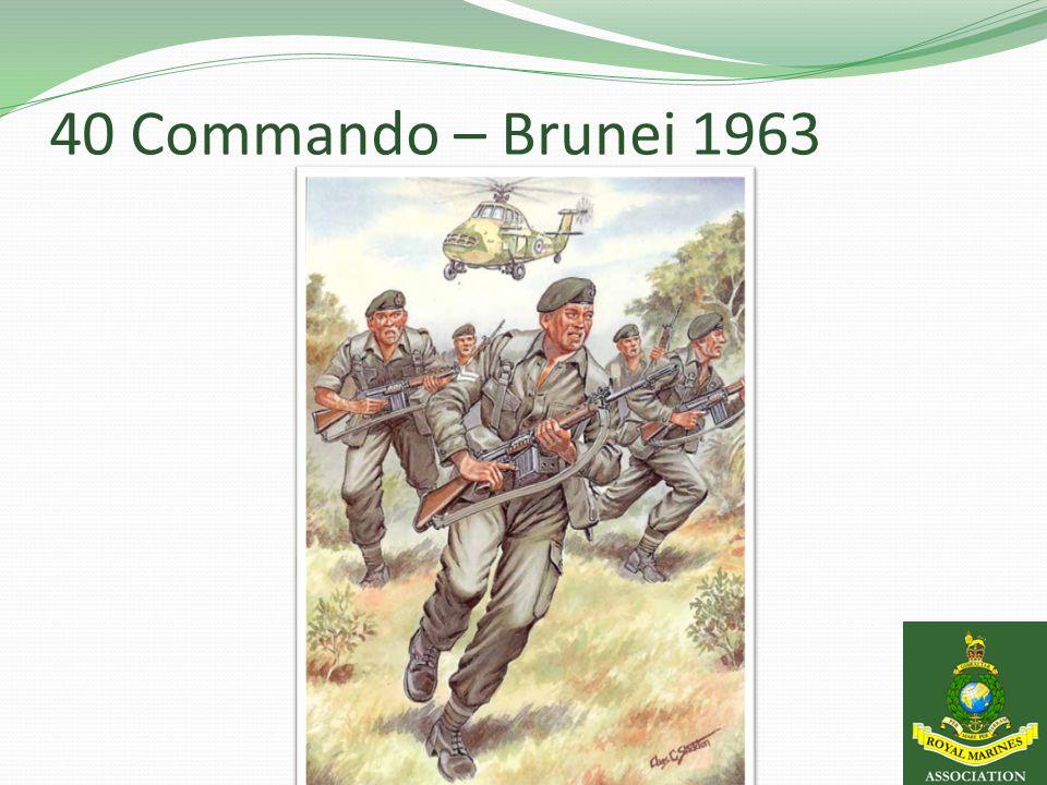 40 Commando – Brunei 1963