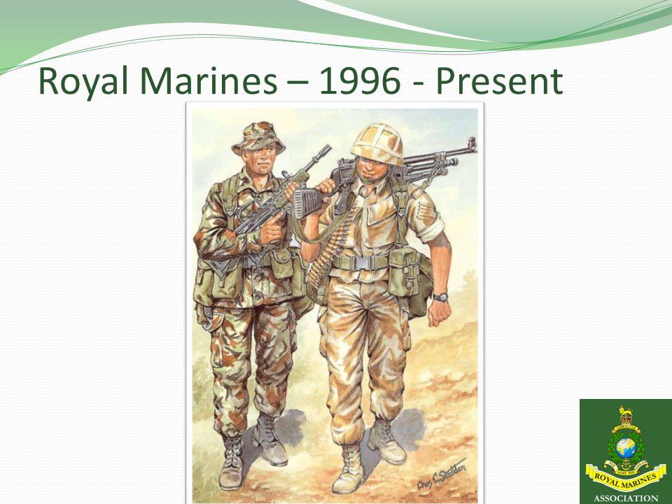 Royal Marines – 1996 - Present