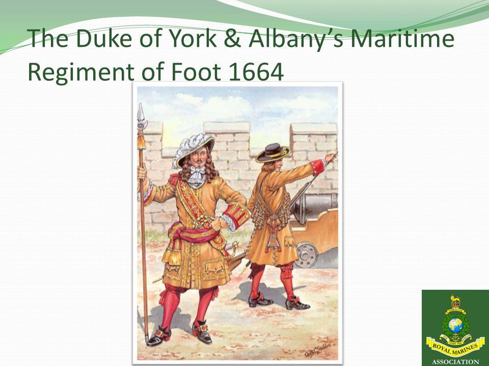 The Duke of York & Albany's Maritime Regiment of Foot 1664