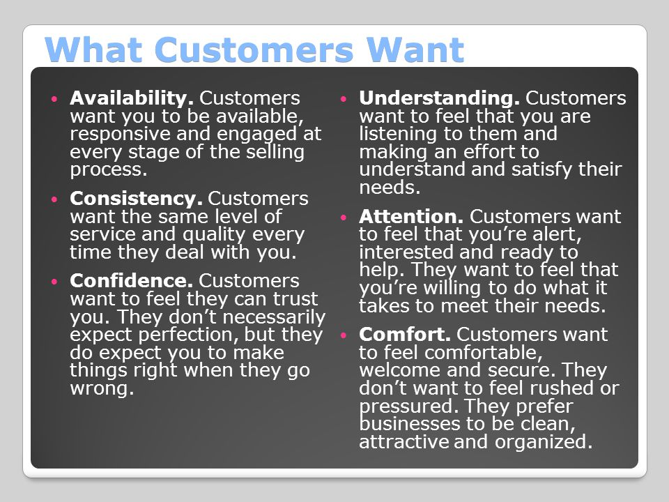 What Customers Want Availability.