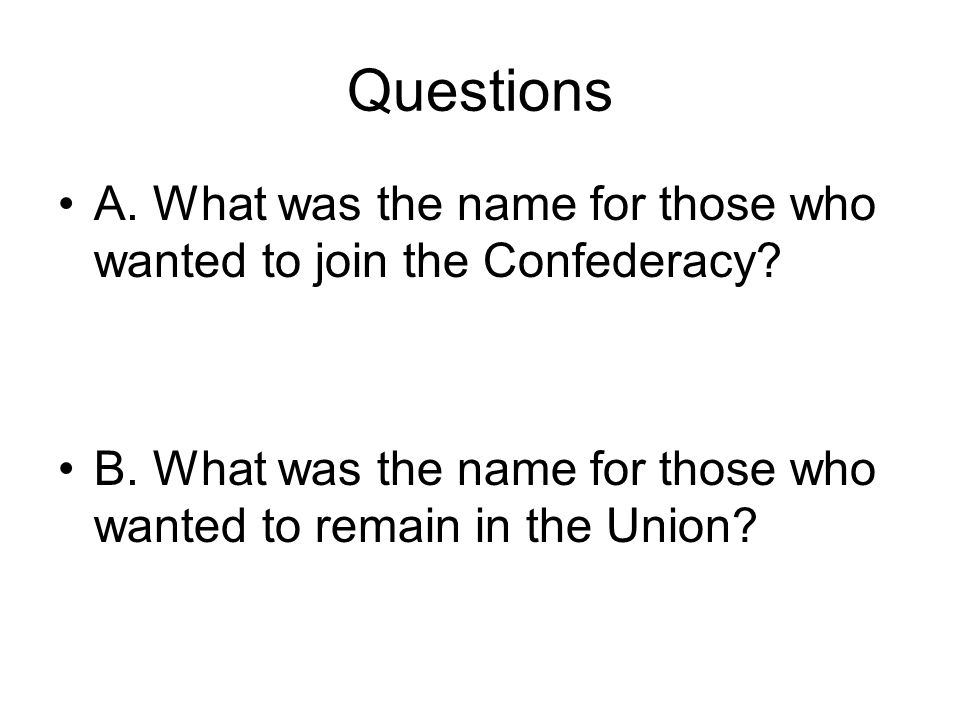 Questions A.North Carolina's governor during the Civil War was.
