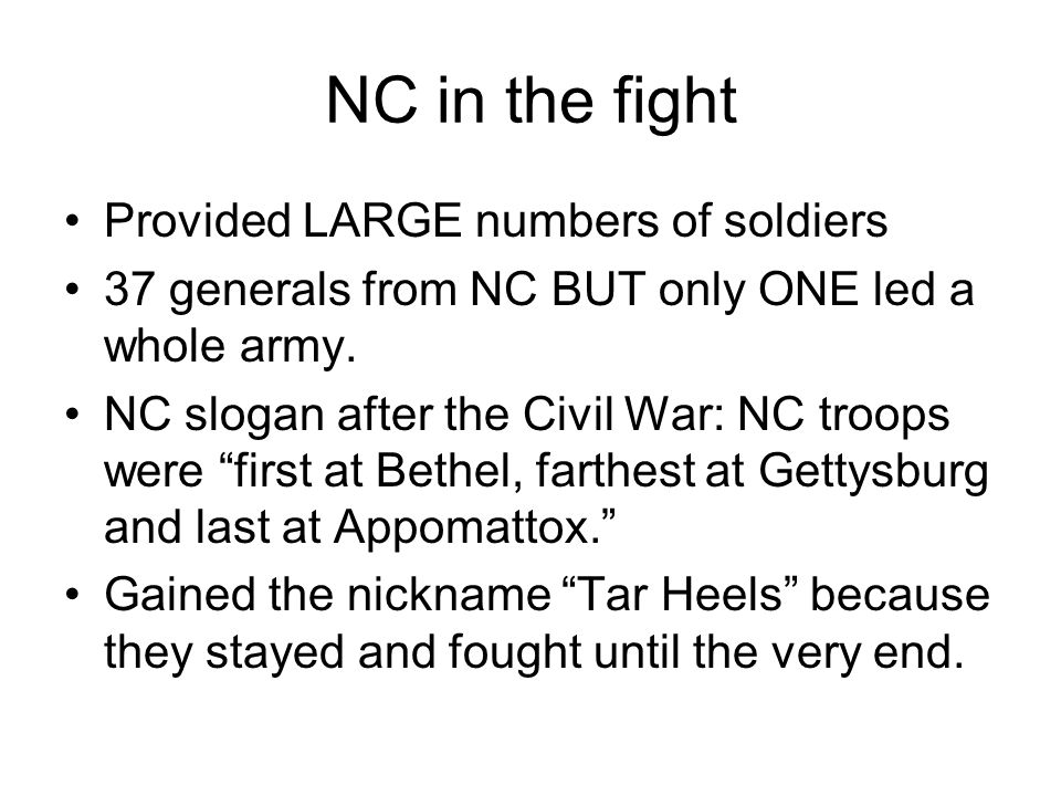 Questions A.What slogan did NC earn during the Civil War.