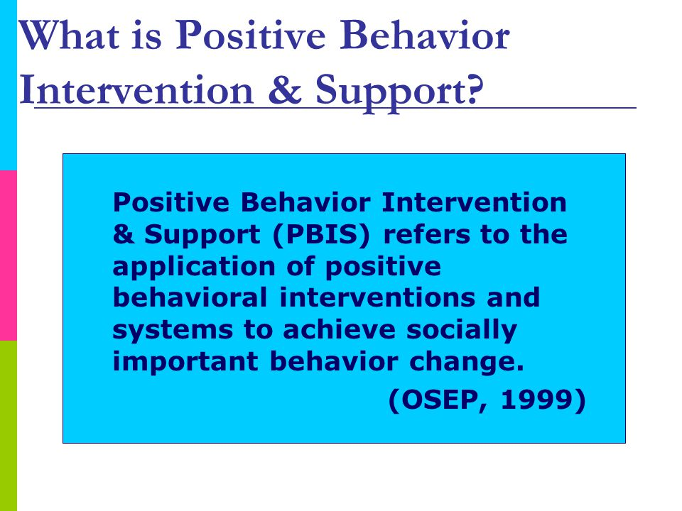 What is Positive Behavior Intervention & Support.