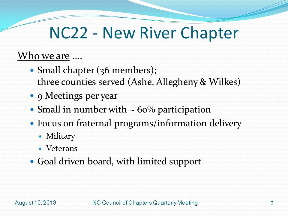 NC22 - New River Chapter Who we are ….